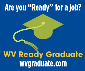 "Are you ""ready"" for a job. WV Ready Graduate."
