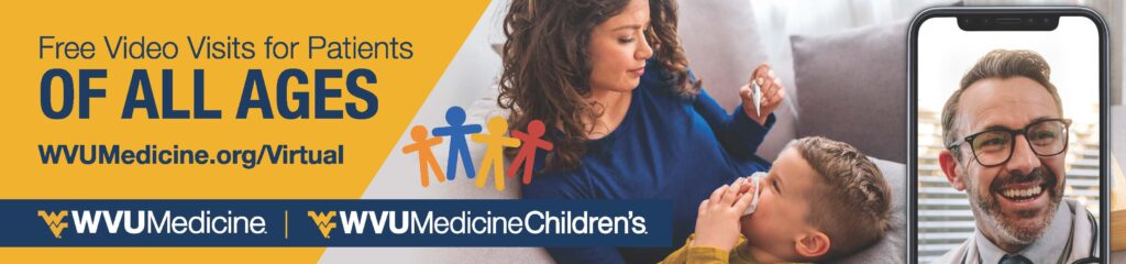 WVU Medicine Children's, FREE Video Visits. Morgantown, West Virginina.