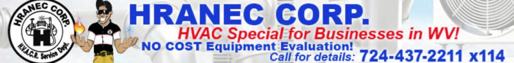 HRANEC Corp. HVAC special for small businesses in West Virginia.